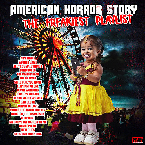 American Horror Story - The Freakiest Playlist by Various Artists