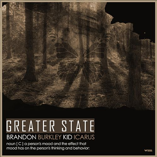 Greater State by Brandon Burkley