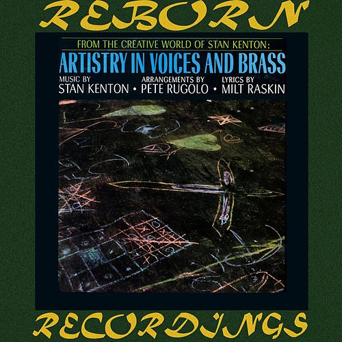 Artistry in Voices and Brass (HD Remastered) de Stan Kenton