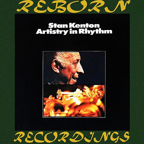 Artistry in Rhythm (HD Remastered) de Stan Kenton