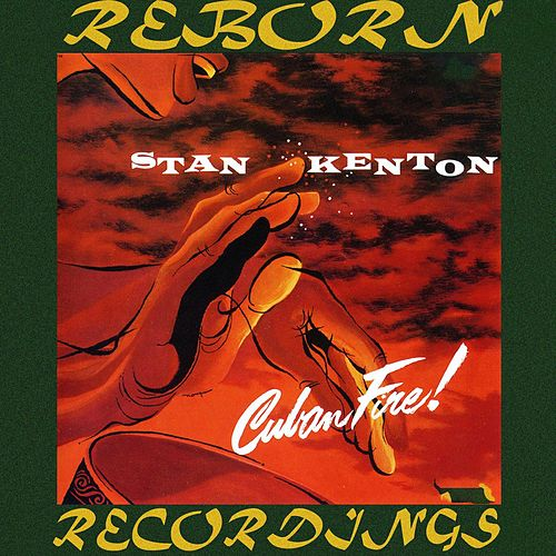 Cuban Fire (HD Remastered) de Stan Kenton