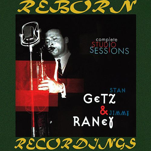 Complete Studio Sessions Stan Getz And Jimmy Raney (HD Remastered) von Stan Getz