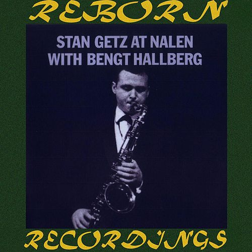 Stan Getz at Nalen with Bengt Hallberg (HD Remastered) de Stan Getz