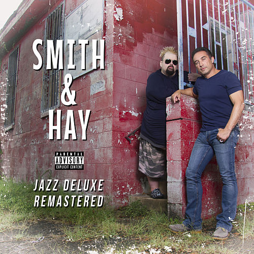 Jazz (Deluxe) [Remastered] by Smith and Hay