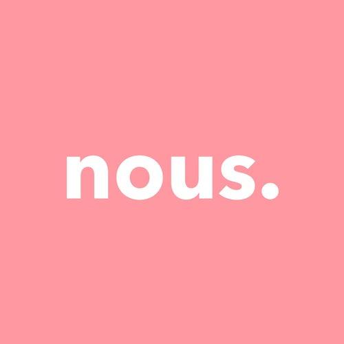 Nous. by Nous