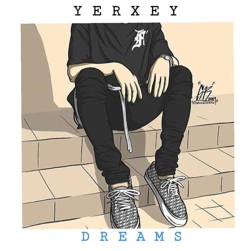 Dreams de Yerxey