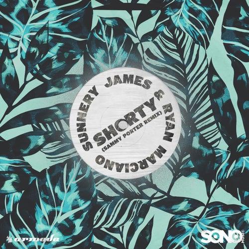 Shorty (Sammy Porter Remix) de Sunnery James & Ryan Marciano