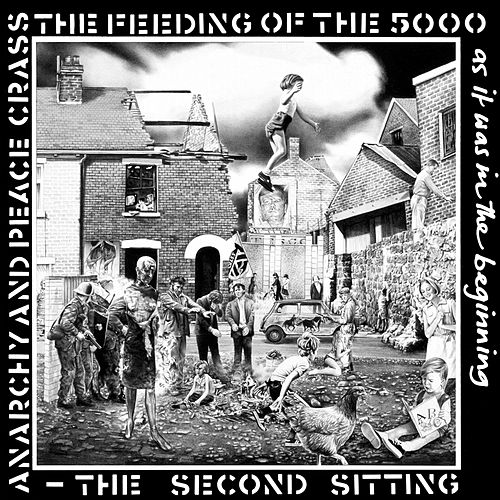 The Feeding of the Five Thousand (The Second Sitting) by Crass