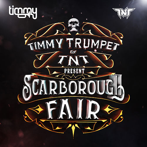 Scarborough Fair de Timmy Trumpet