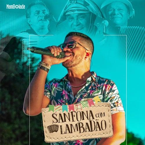 Sanfona Com Lambadão by Mambolada