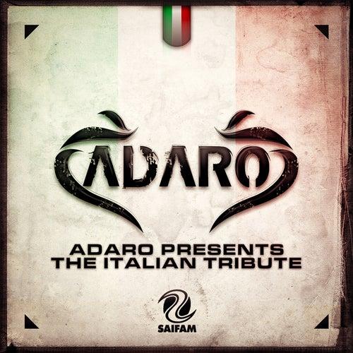 Adaro Presents The Italian Tribute by Adaro