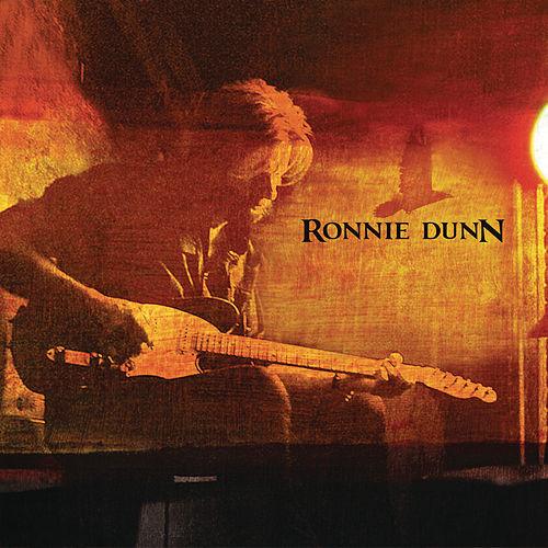 Ronnie Dunn (Expanded Edition) von Ronnie Dunn