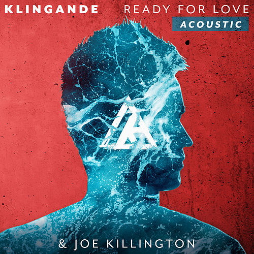 Ready For Love (Acoustic) de Klingande