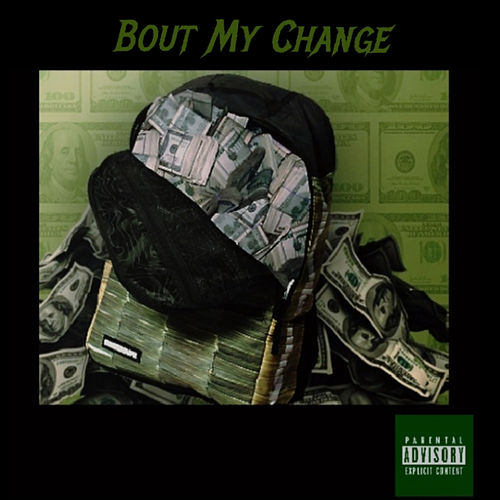 Bout My Change by Mann