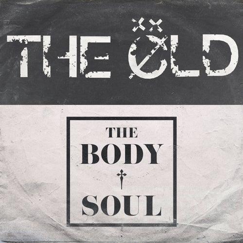The Body&Soul de OLD