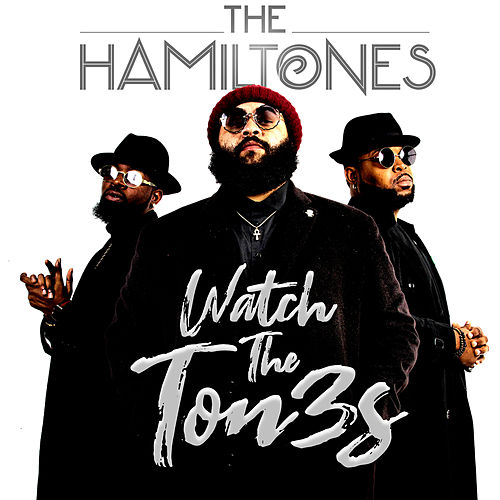 Watch The Ton3s - EP by The Hamiltones