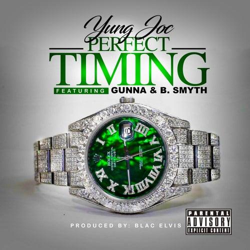 Perfect Timing (feat. Gunna & B. Smyth) by Yung Joc