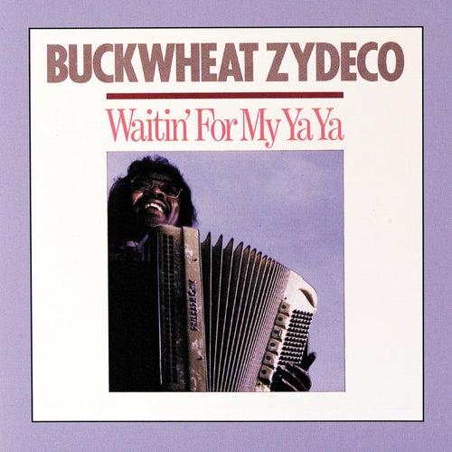 Waitin' For My Ya Ya de Buckwheat Zydeco