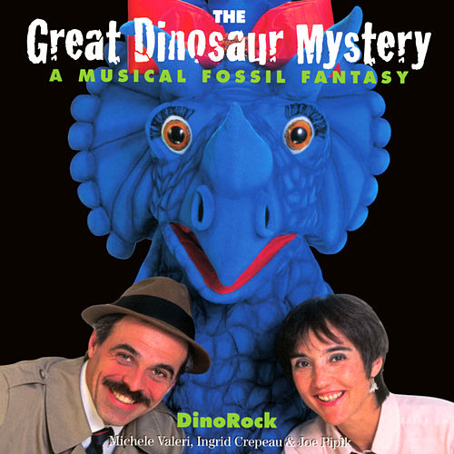 The Great Dinosaur Mystery: A Musical Fossil Fantasy by DinoRock