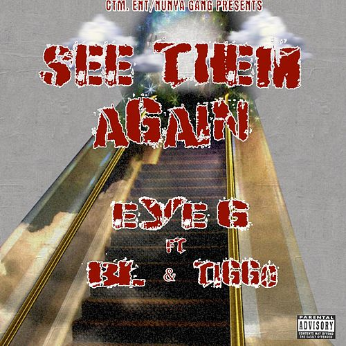 See Them Again von Eye G