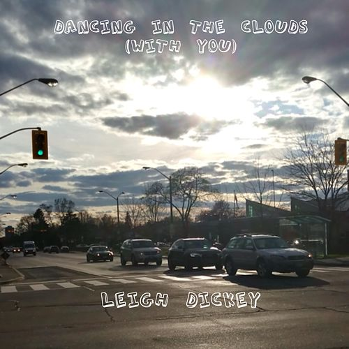 Dancing in the Clouds (With You) by Leigh Dickey