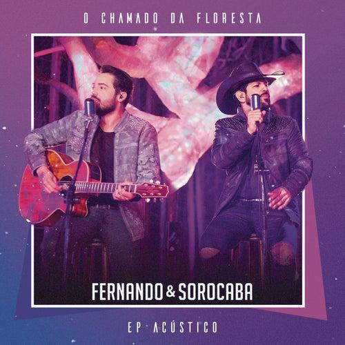 O Chamado da Floresta (EP Acústico) by Fernando & Sorocaba