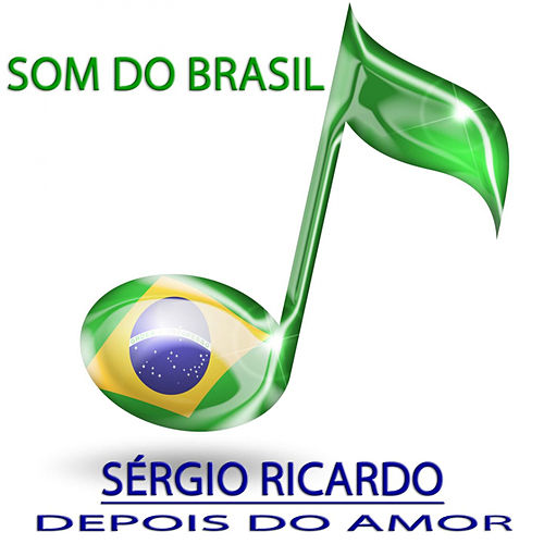 Depois do Amor (Som do Brasil) by Sérgio Ricardo