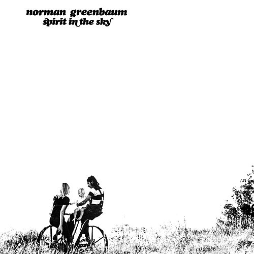 Spirit In The Sky de Norman Greenbaum