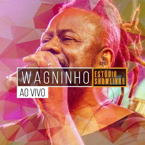 Wagninho no Estúdio Showlivre (Ao vivo) by Wagninho