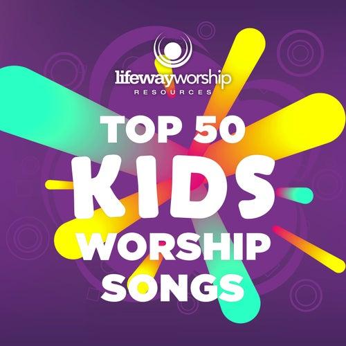 Top 50 Kids Worship Songs by Lifeway Kids