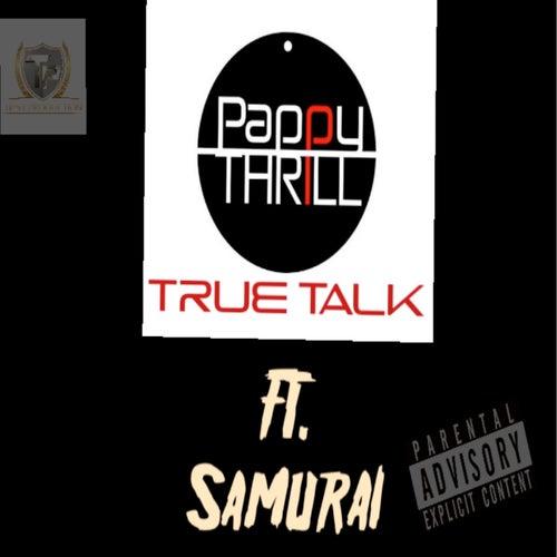 True Talk de Pappy Thrill