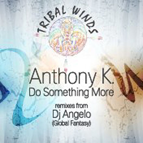 Do Something More by Anthony K