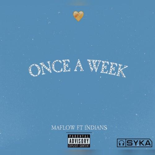 Once a Week von Maflow