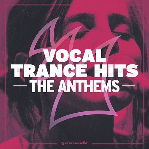 Vocal Trance Hits - The Anthems de Various Artists