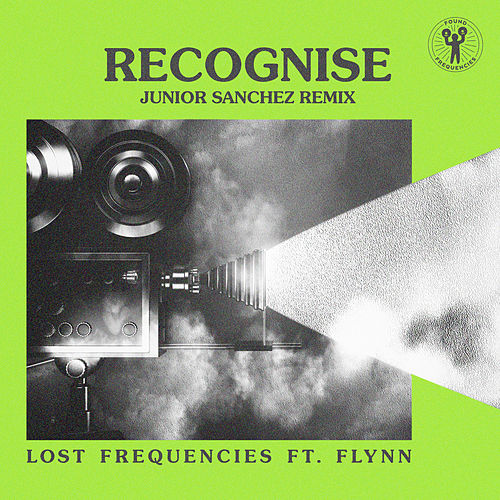 Recognise (Junior Sanchez Remix) by Lost Frequencies