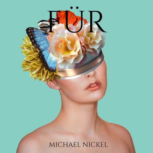 Für by Michael Nickel