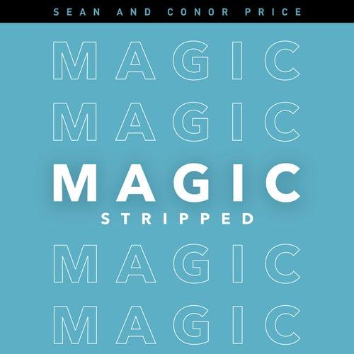 Magic (Stripped) de Sean and Conor Price