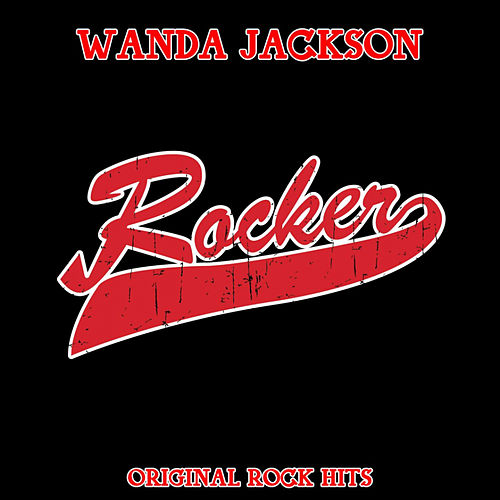 Rocker (Original Rock Hits) von Wanda Jackson