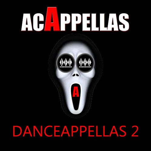 Danceappella (Acappella Samples Dj Tool, Vol. 1) de Various