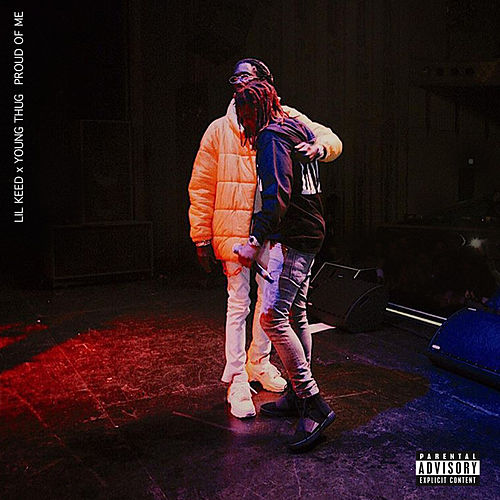 Proud Of Me (feat. Young Thug) by Lil Keed