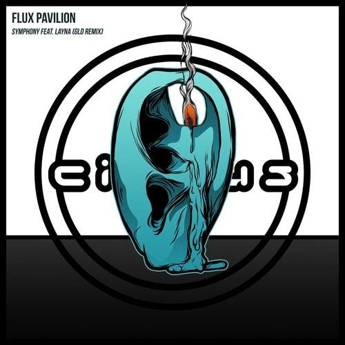 Symphony (GLD Remix) de Flux Pavilion