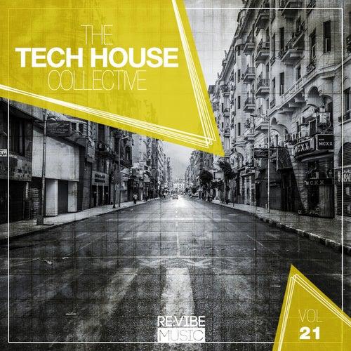 The Tech House Collective, Vol. 21 de Various Artists