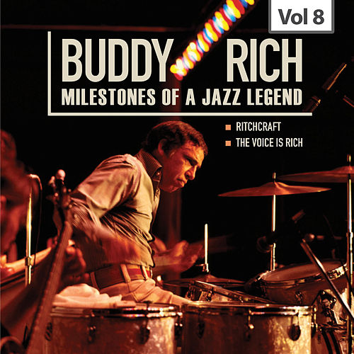 Milestones of a Jazz Legend - Buddy Rich, Vol. 8 by Various Artists