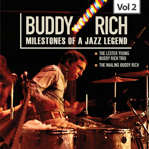 Milestones of a Jazz Legend - Buddy Rich, Vol. 2 de Various Artists