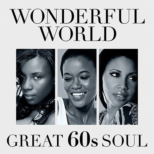 Wonderful World: Great 60s Soul de Various Artists