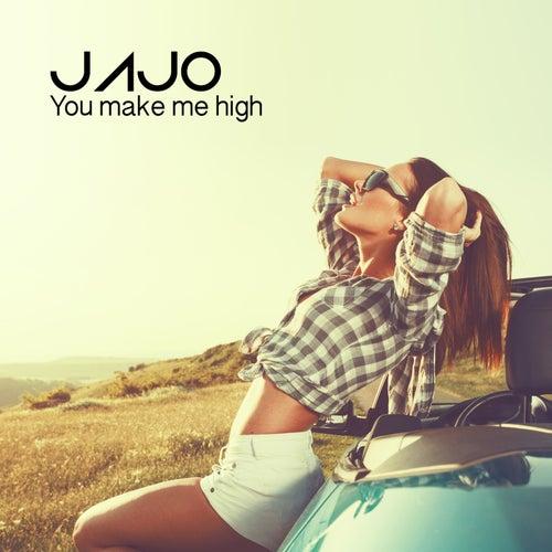 You Make Me High di Jajo