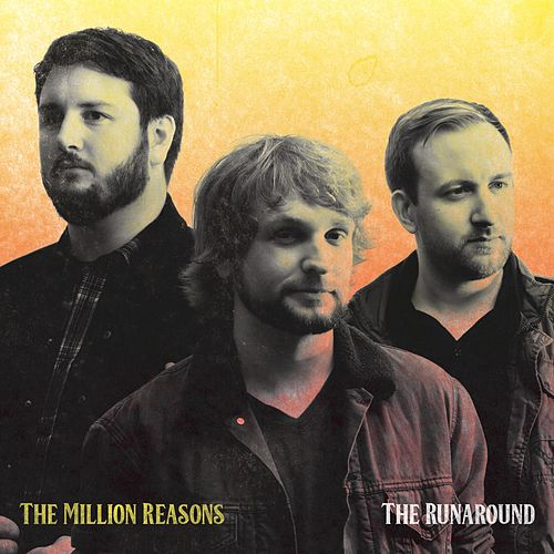 The Runaround by The Million Reasons