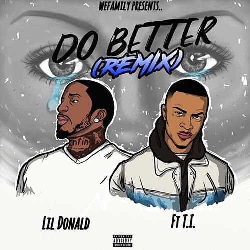 Do Better (Remix) von Lil Donald