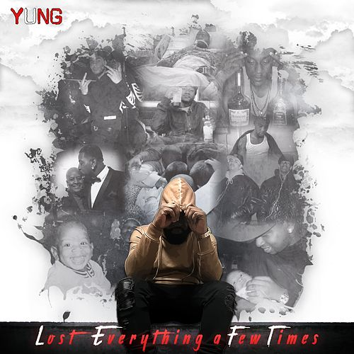 L.E.F.T (Lost Everything a Few Times) von Yung