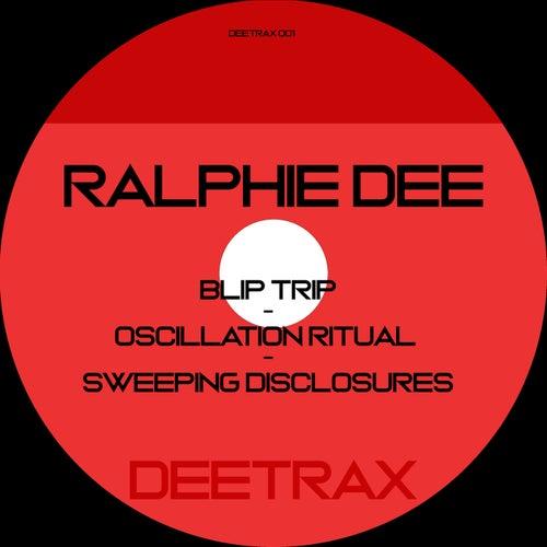 Blip Trip EP de Ralphie Dee